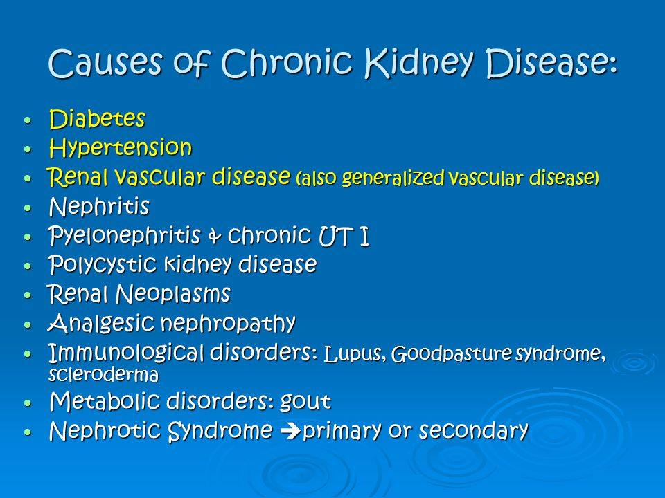 Causes of Chronic Kidney Disease: