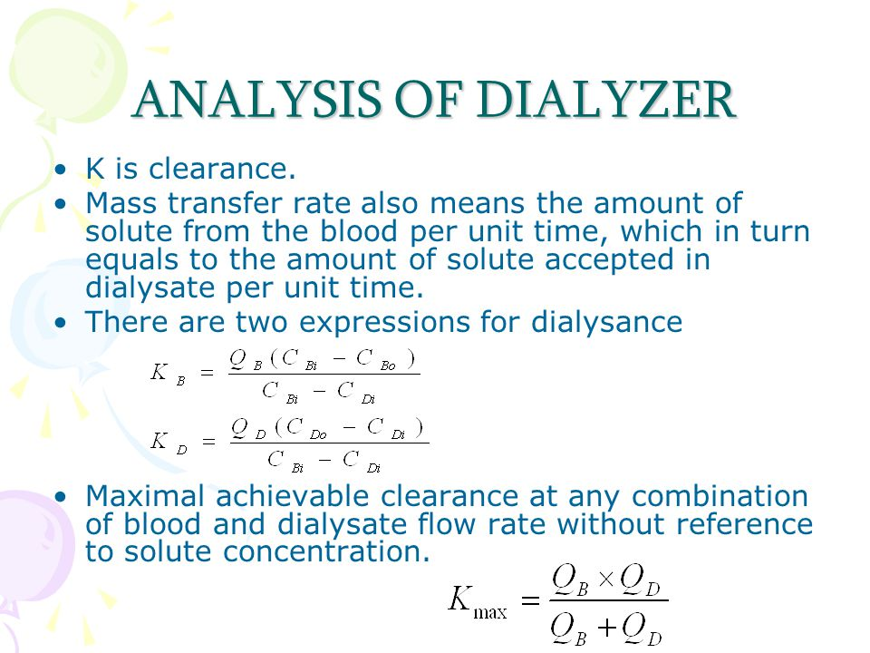 ANALYSIS OF DIALYZER K is clearance.
