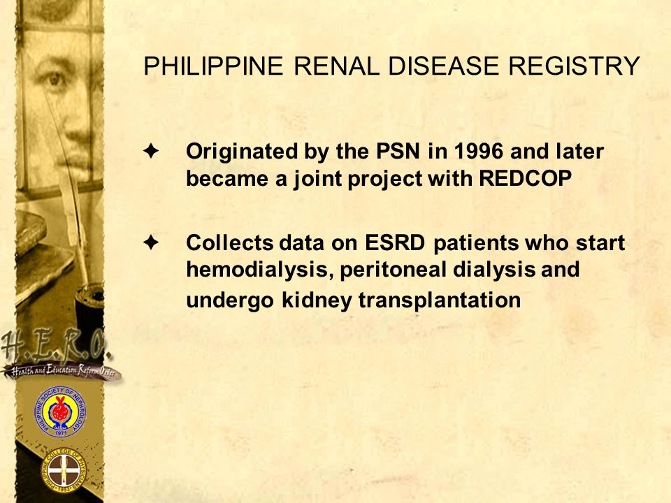 PHILIPPINE RENAL DISEASE REGISTRY