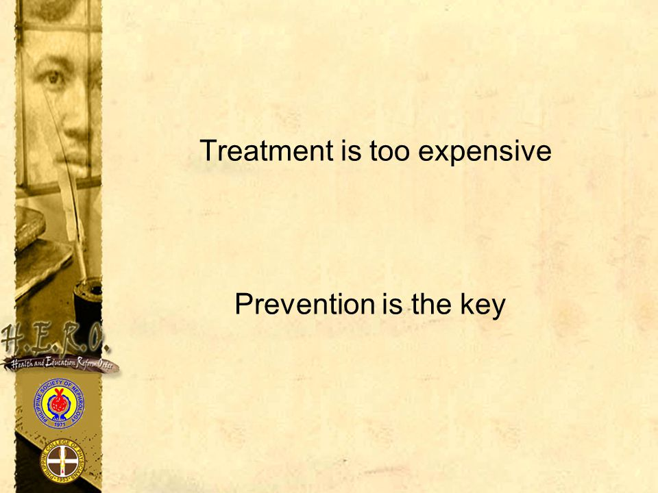 Treatment is too expensive