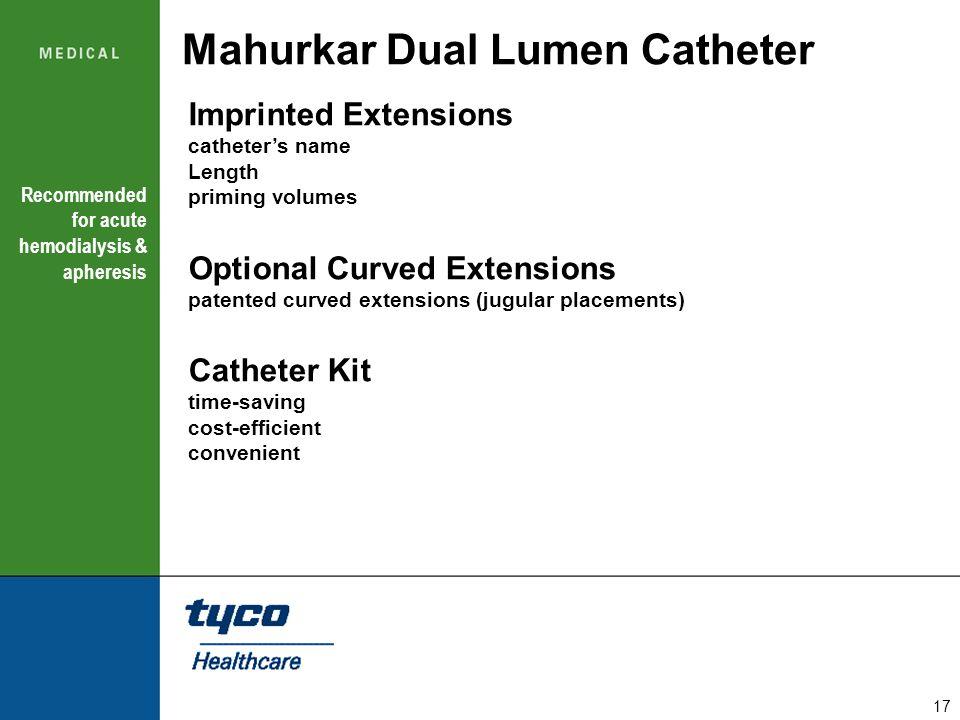 Mahurkar Dual Lumen Catheter