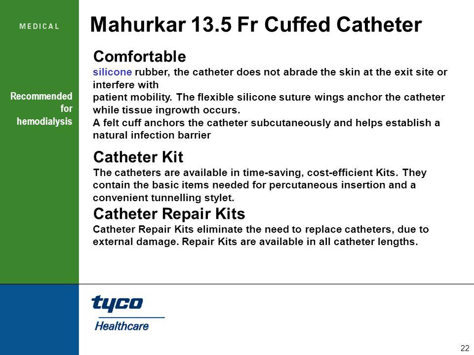 Mahurkar 13.5 Fr Cuffed Catheter