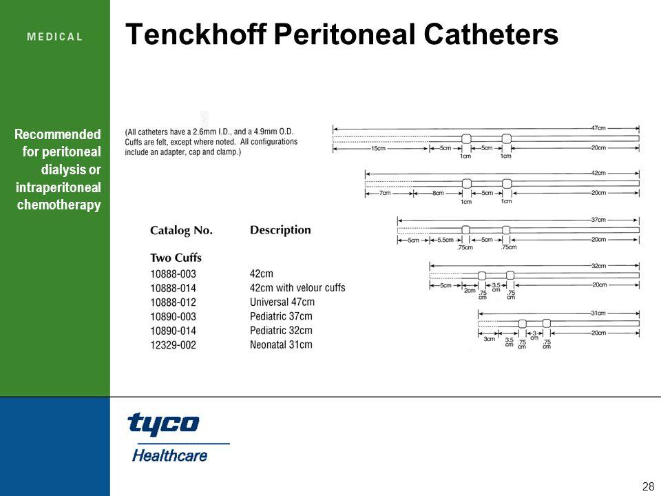 Tenckhoff Peritoneal Catheters
