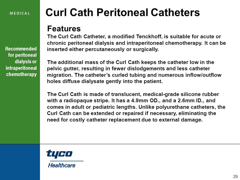 Curl Cath Peritoneal Catheters