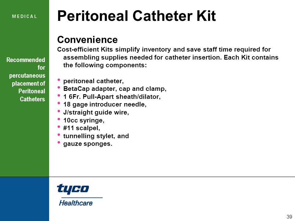 Peritoneal Catheter Kit