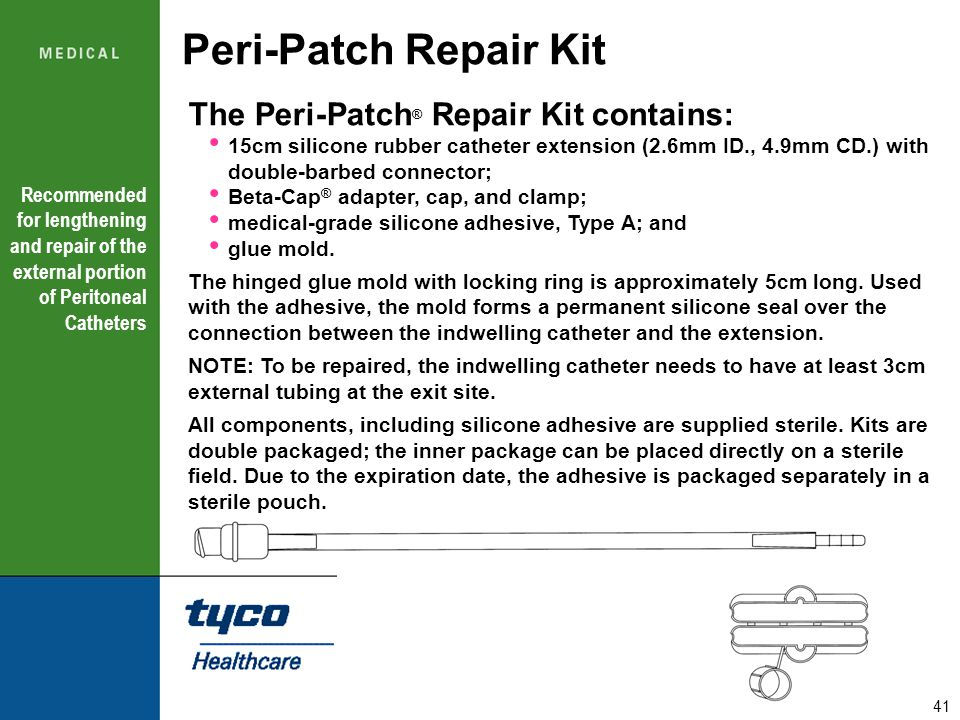 Peri-Patch Repair Kit The Peri-Patch® Repair Kit contains: