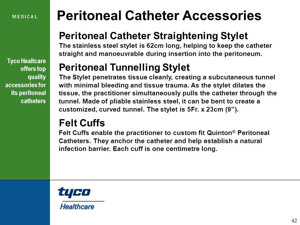 Peritoneal Catheter Accessories