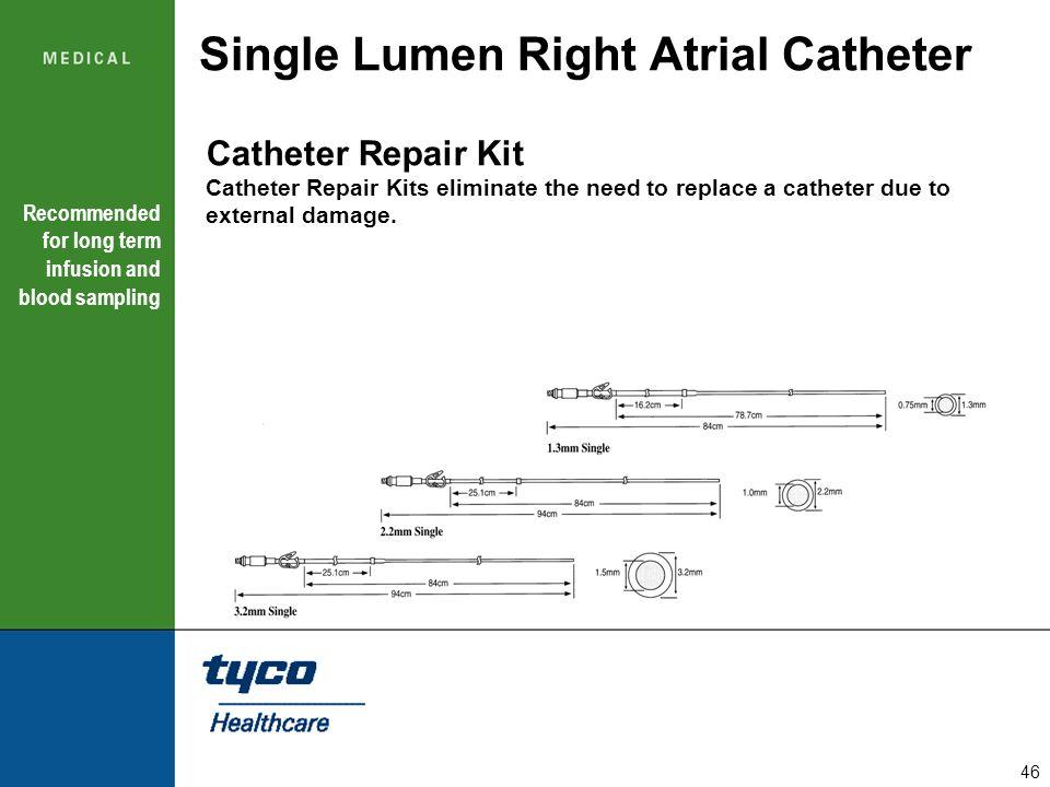 Single Lumen Right Atrial Catheter