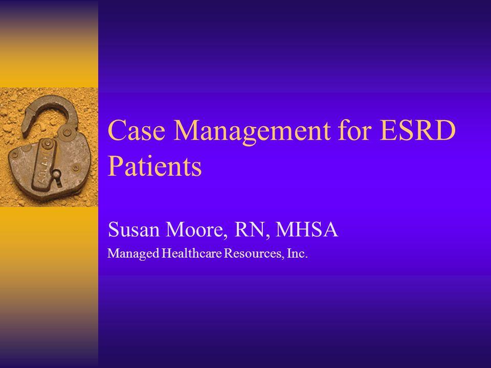 Case Management for ESRD Patients
