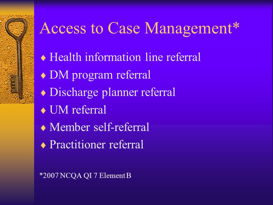 Access to Case Management*