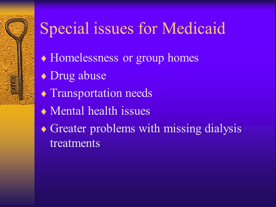 Special issues for Medicaid