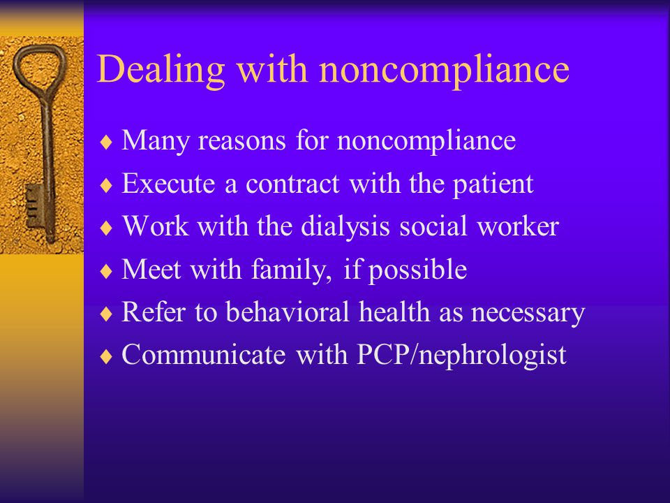 Dealing with noncompliance