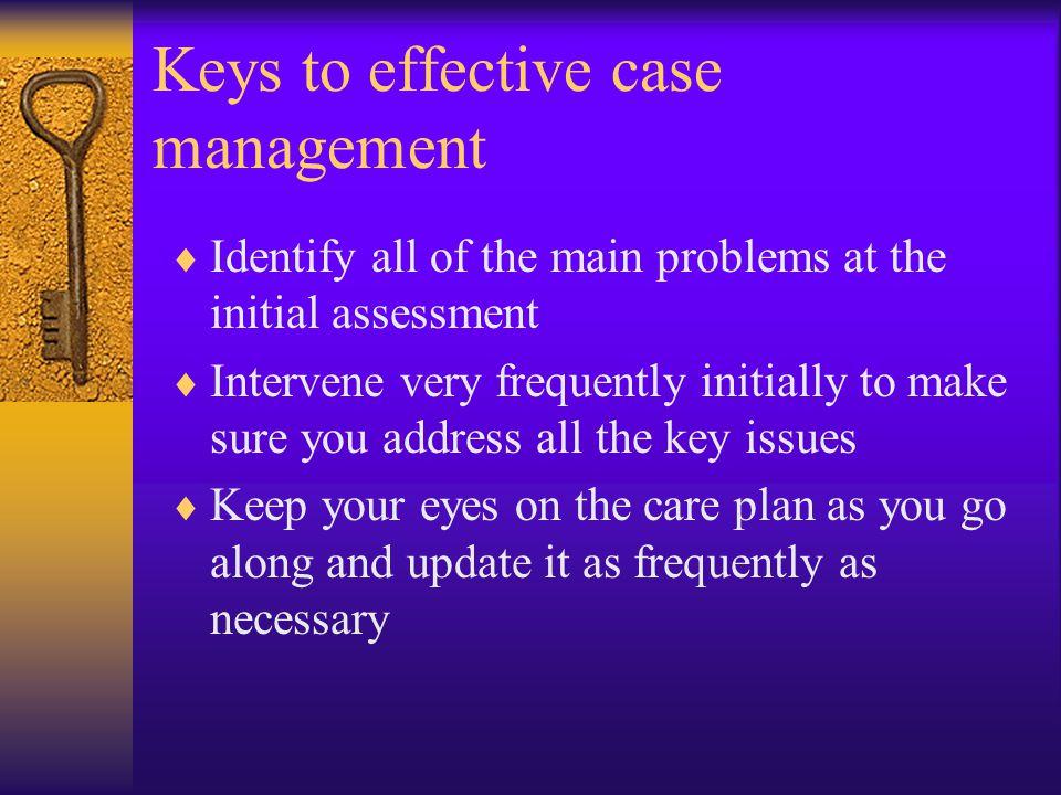 Keys to effective case management