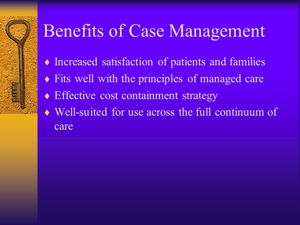 Benefits of Case Management