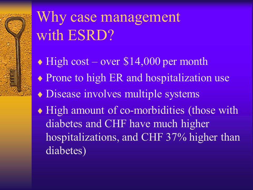 Why case management with ESRD