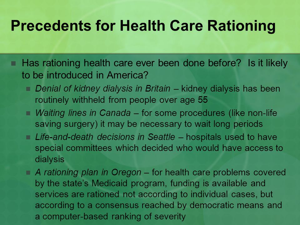 Precedents for Health Care Rationing