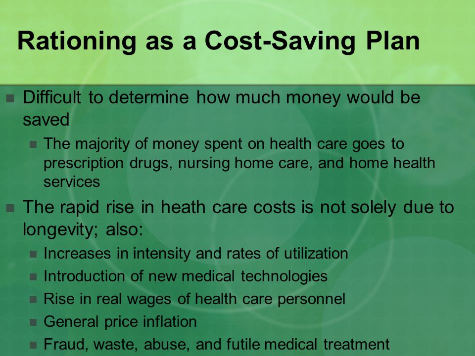 Rationing as a Cost-Saving Plan