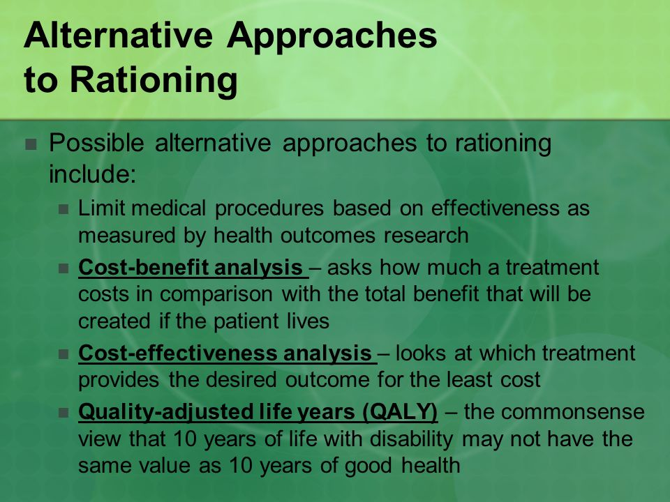 Alternative Approaches to Rationing
