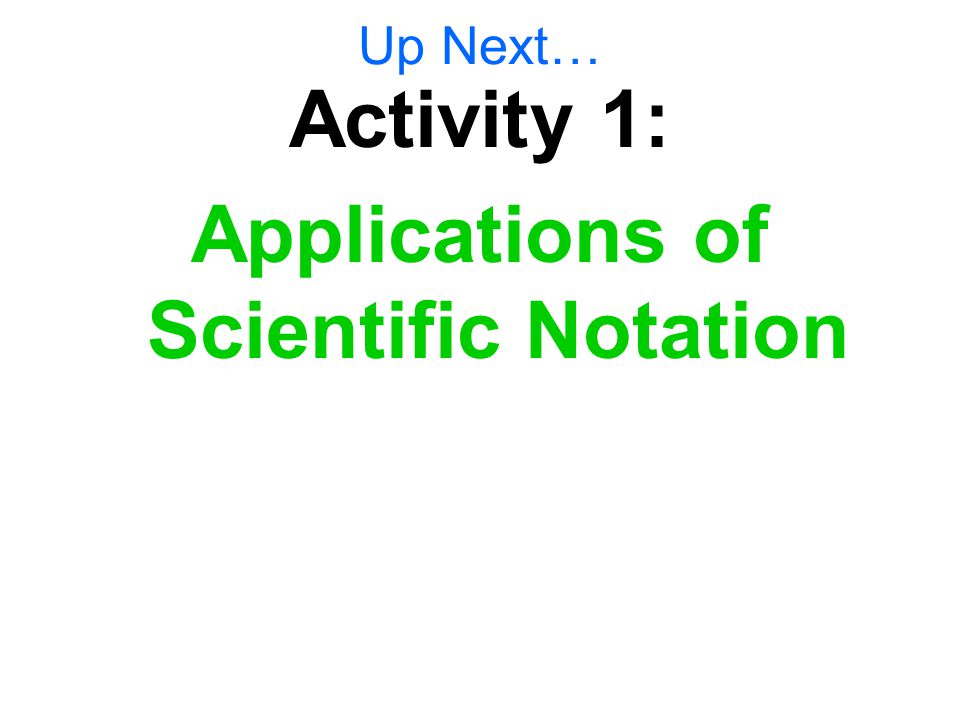 Applications of Scientific Notation