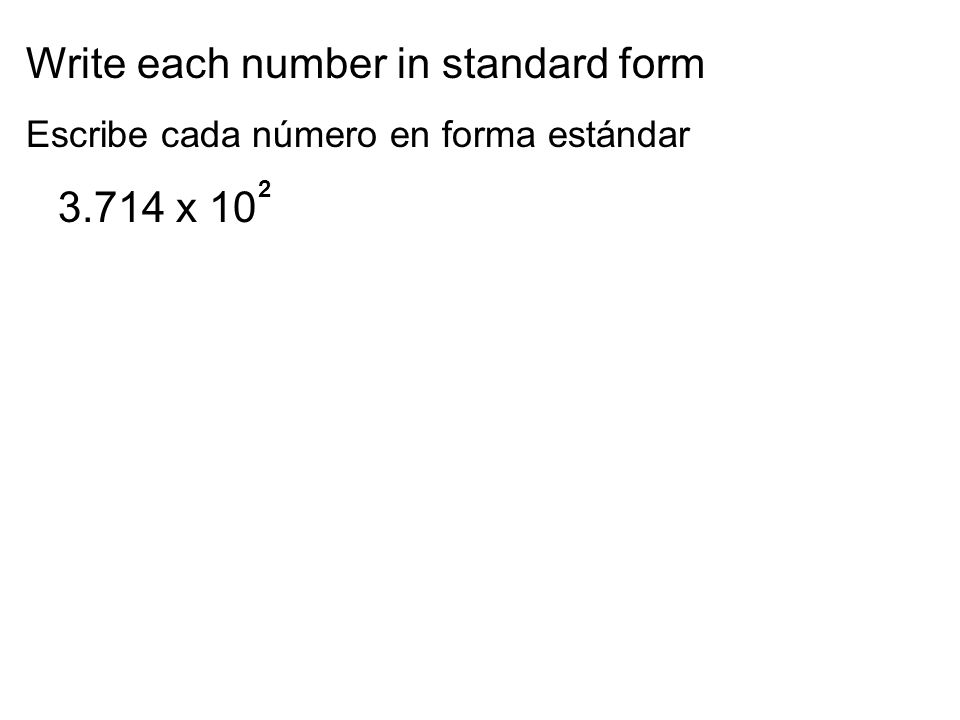 Write each number in standard form