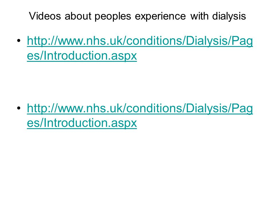 Videos about peoples experience with dialysis