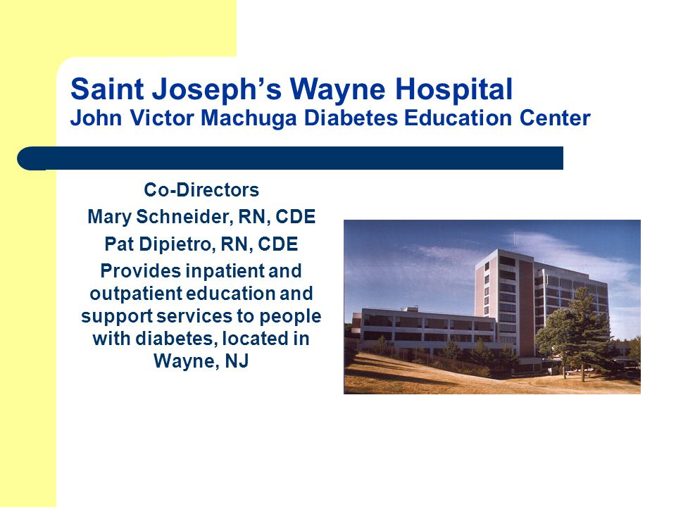 Saint Joseph's Wayne Hospital John Victor Machuga Diabetes Education Center