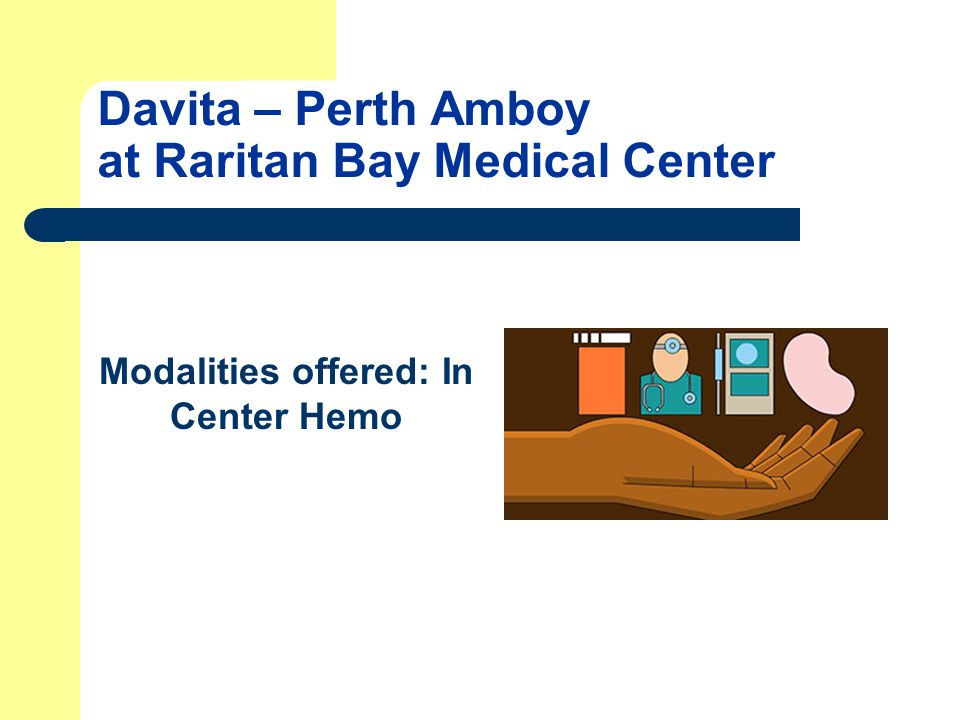 Davita – Perth Amboy at Raritan Bay Medical Center