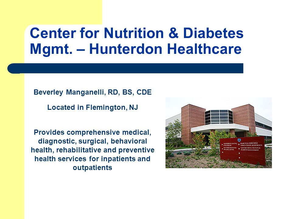 Center for Nutrition & Diabetes Mgmt. – Hunterdon Healthcare