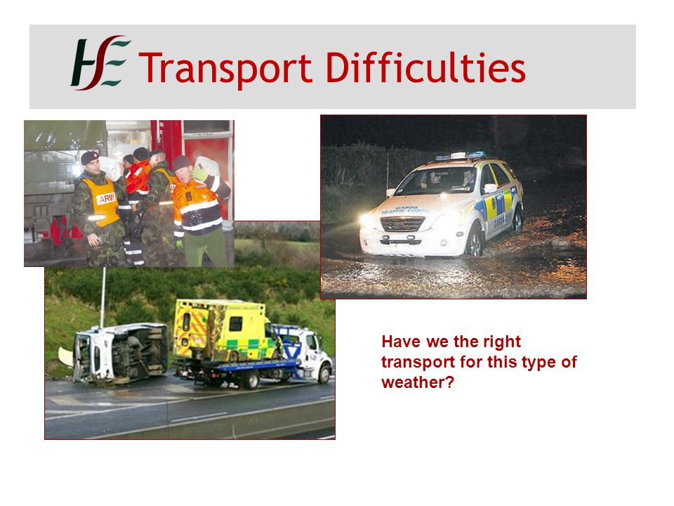 Transport Difficulties