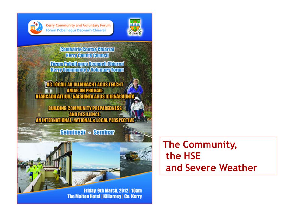 The Community, the HSE and Severe Weather