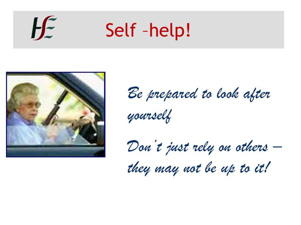 Self –help!