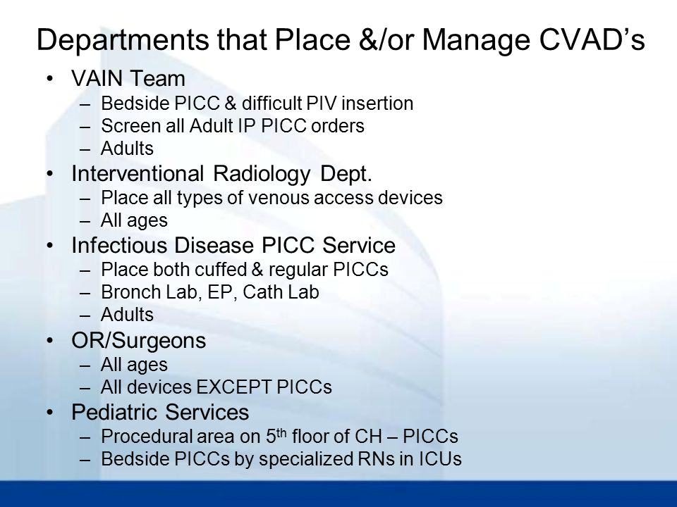 Departments that Place &/or Manage CVAD's