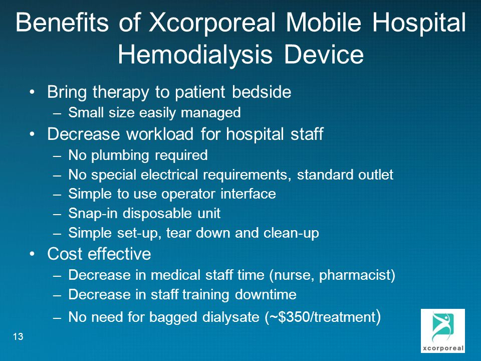 Benefits of Xcorporeal Mobile Hospital Hemodialysis Device