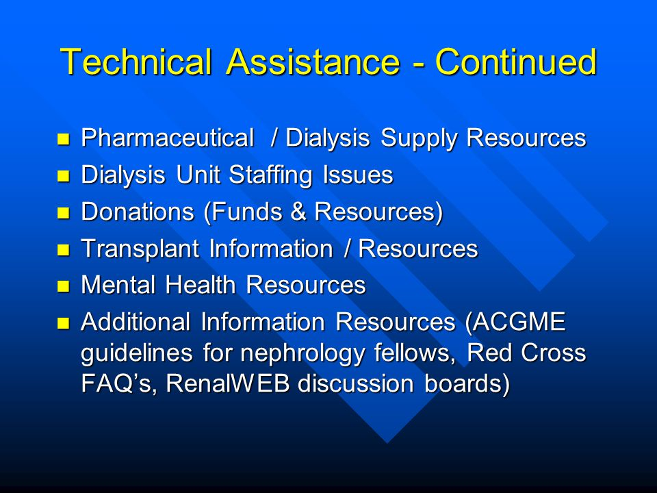 Technical Assistance - Continued