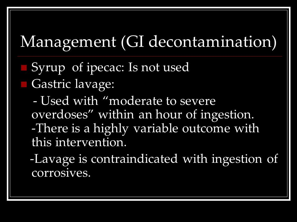 Management (GI decontamination)