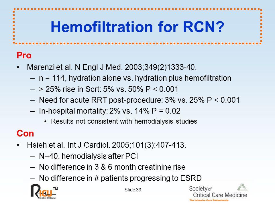 Hemofiltration for RCN