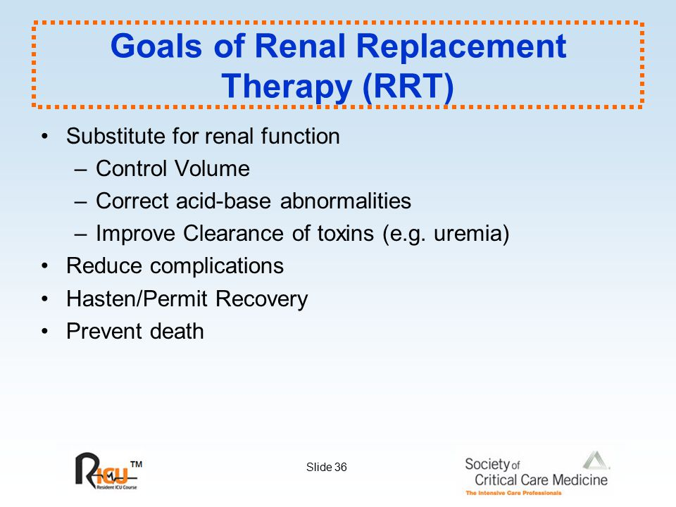 Goals of Renal Replacement Therapy (RRT)