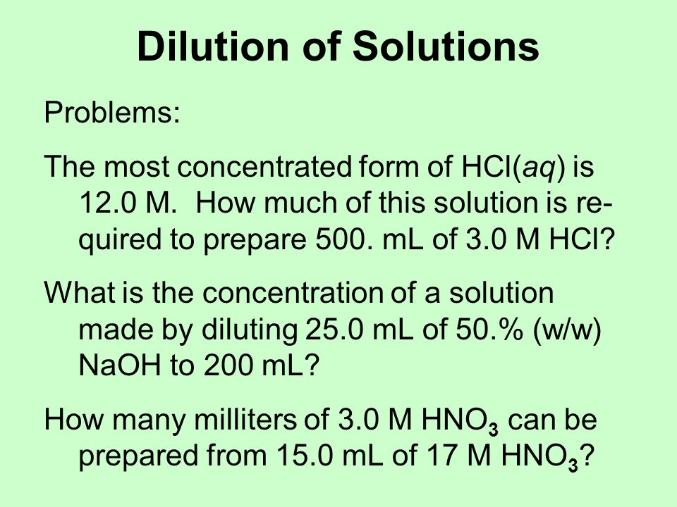 Dilution of Solutions Problems: