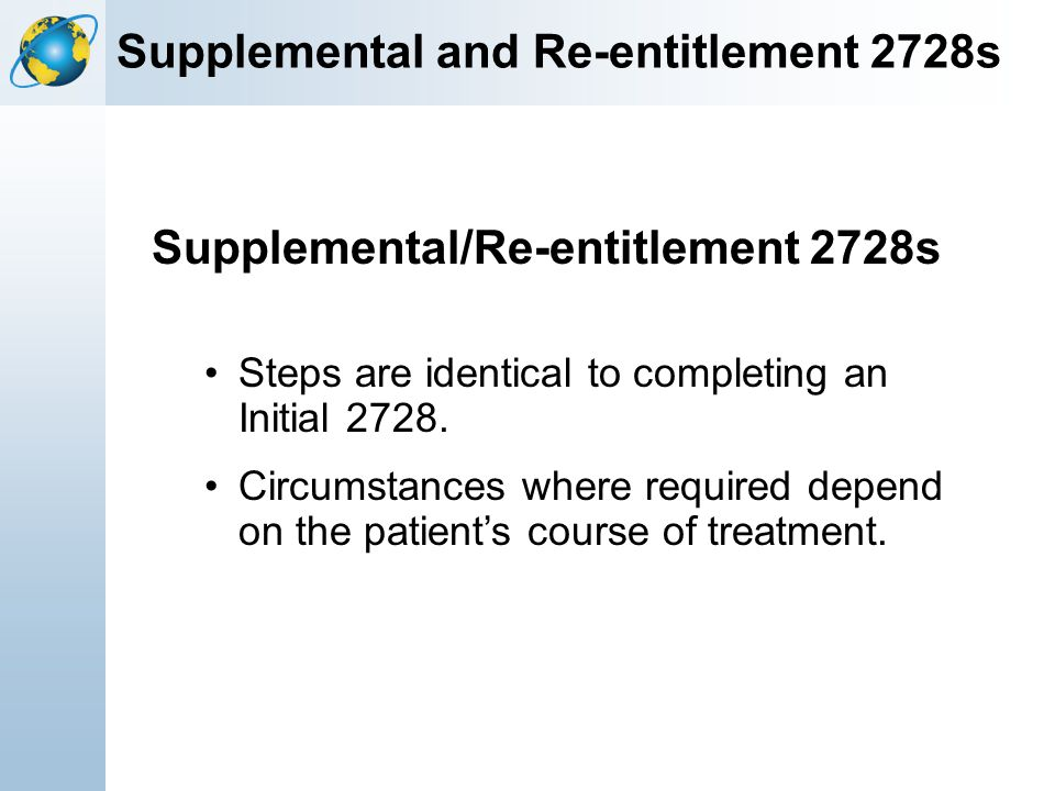 Supplemental and Re-entitlement 2728s
