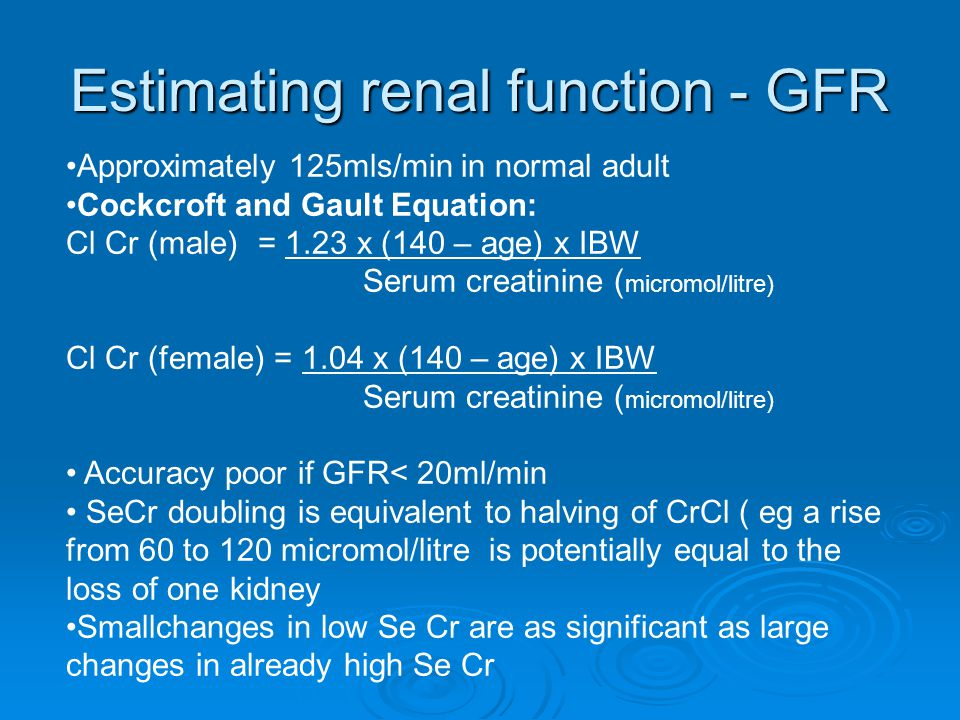 Estimating renal function - GFR