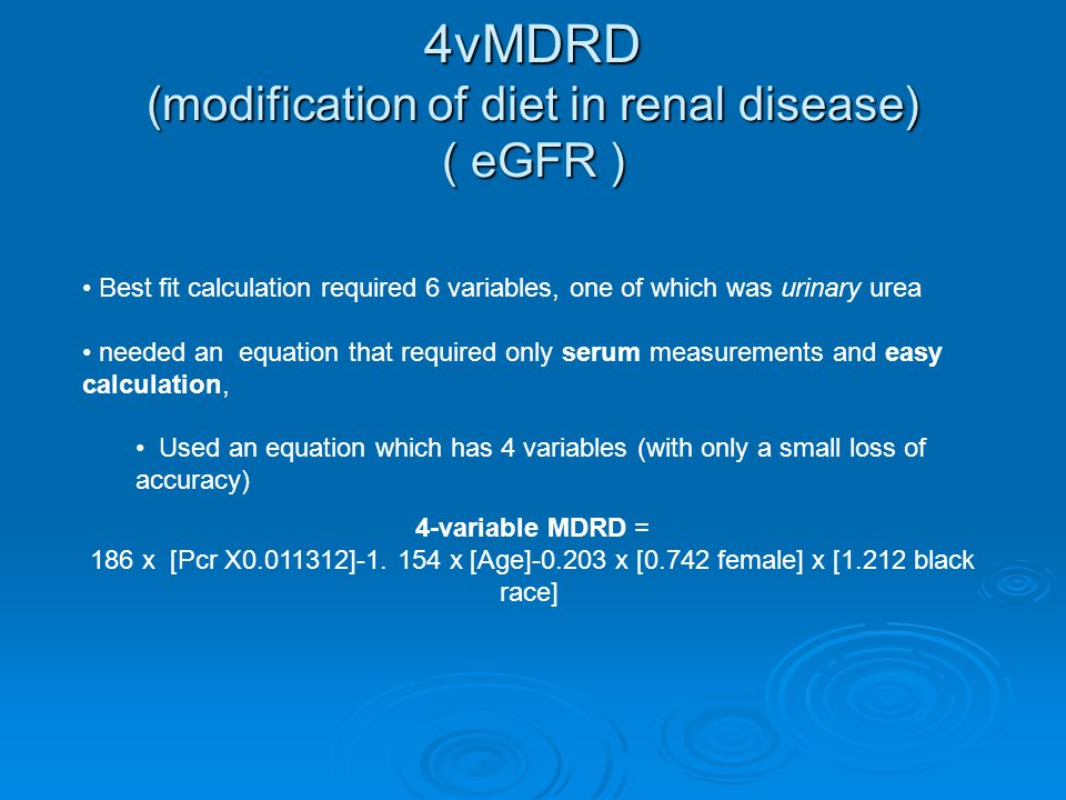 4vMDRD (modification of diet in renal disease) ( eGFR )