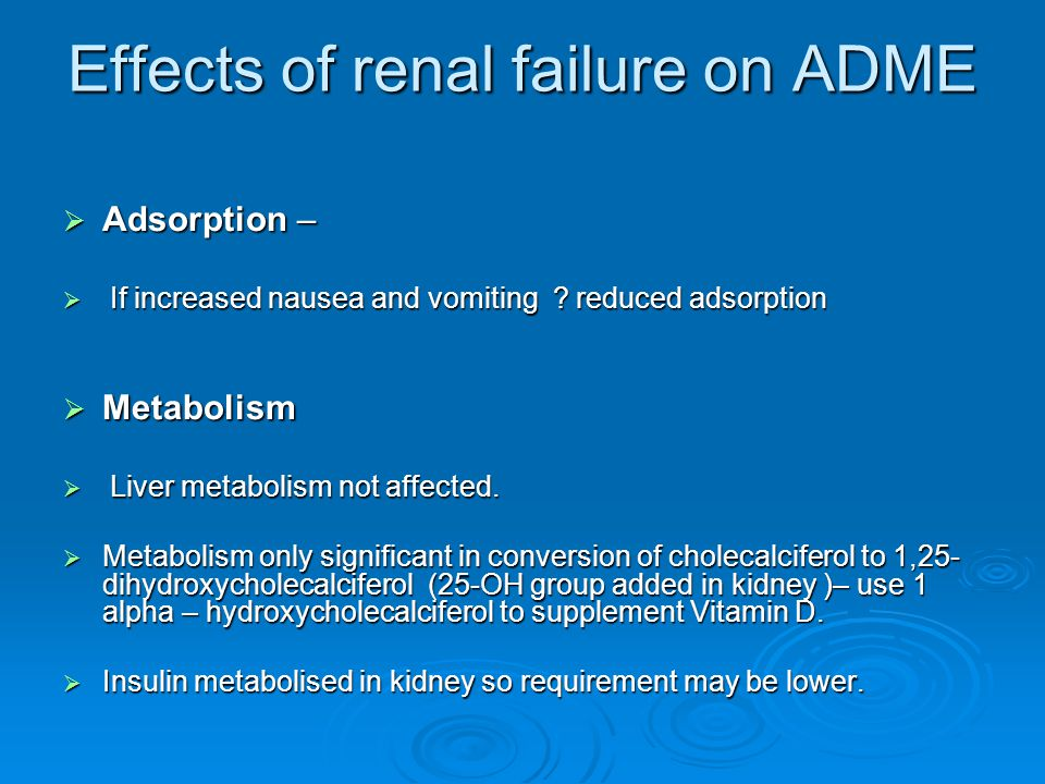 Effects of renal failure on ADME