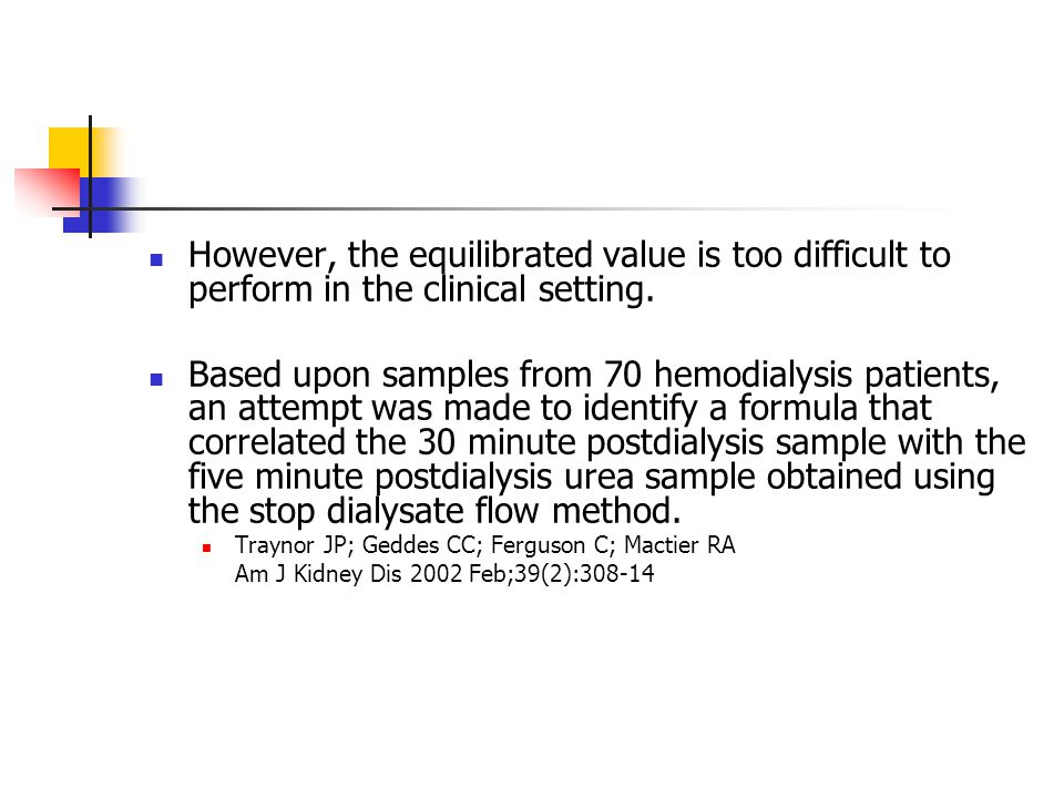 However, the equilibrated value is too difficult to perform in the clinical setting.