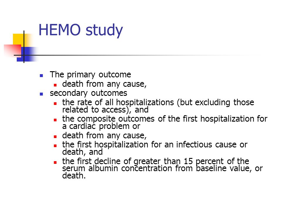 HEMO study The primary outcome death from any cause,