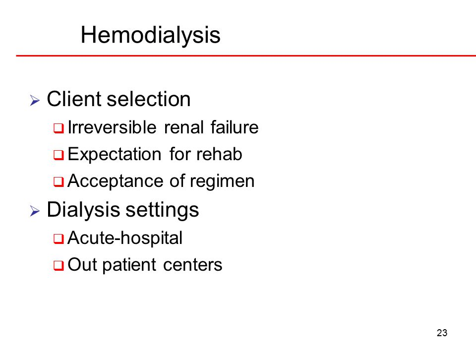 Hemodialysis Client selection Dialysis settings