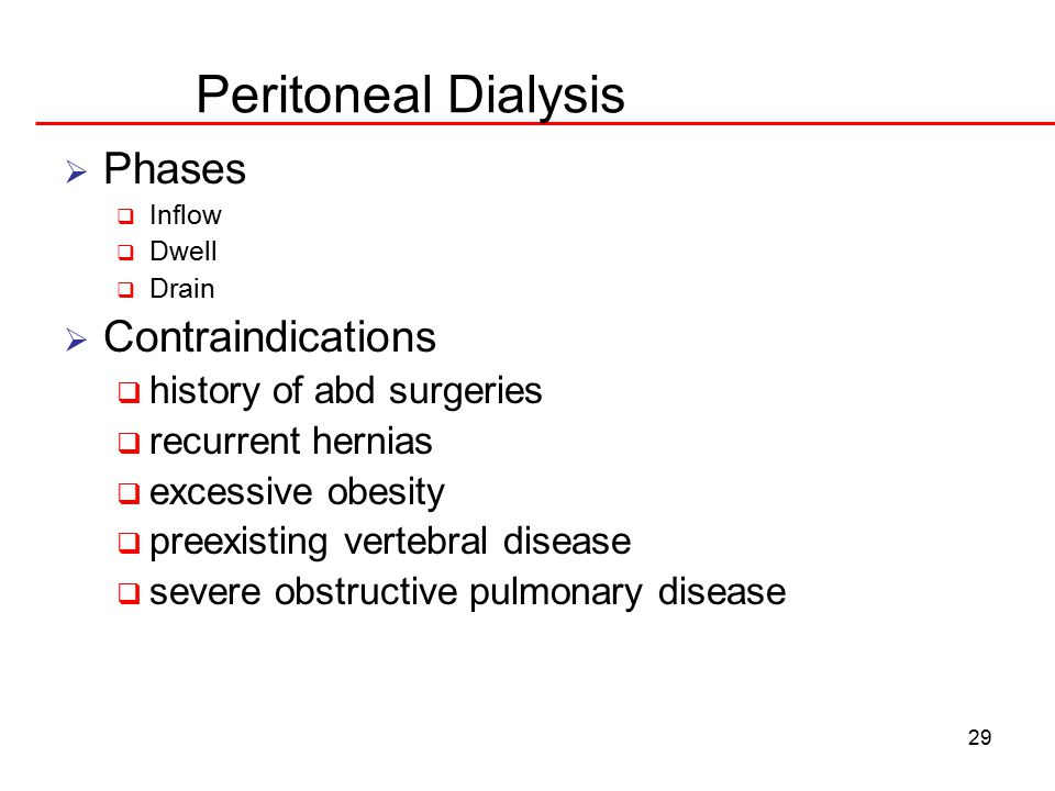 Peritoneal Dialysis Phases Contraindications history of abd surgeries