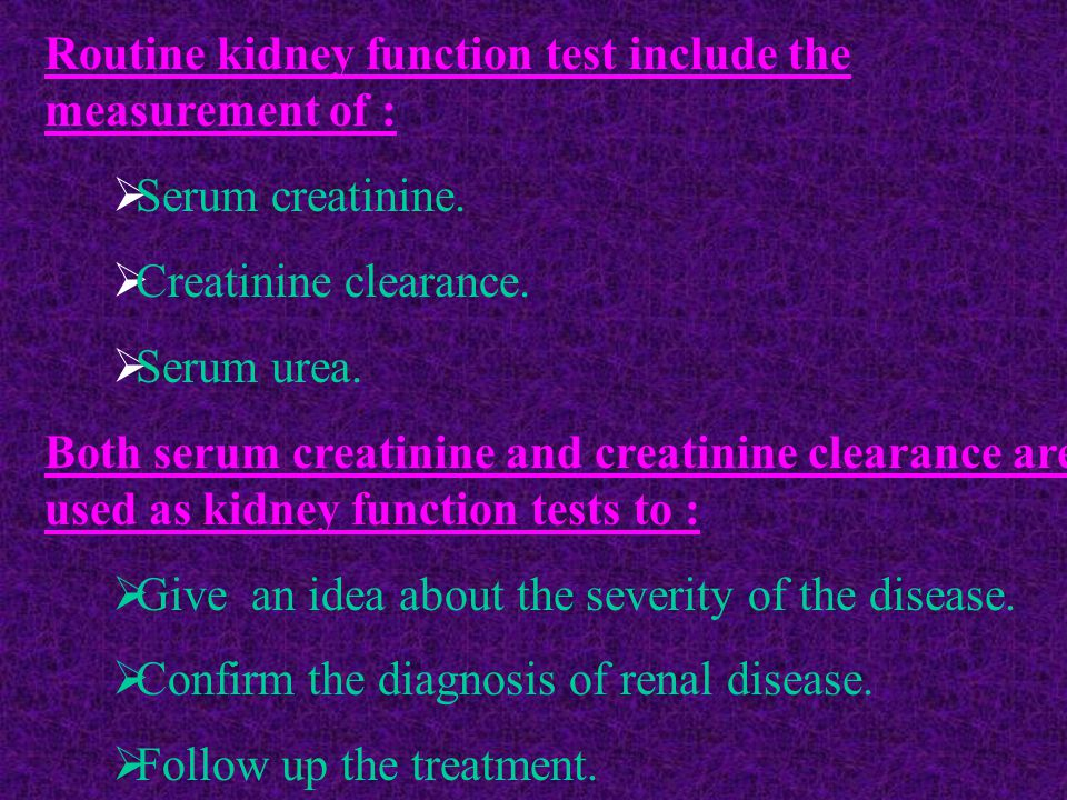 Routine kidney function test include the measurement of :