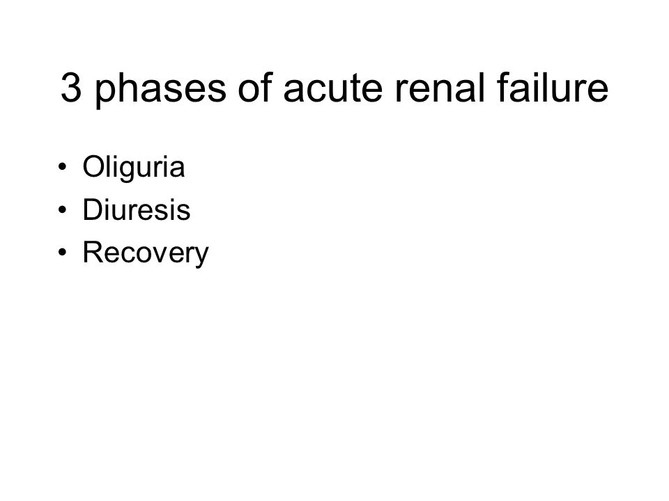 3 phases of acute renal failure