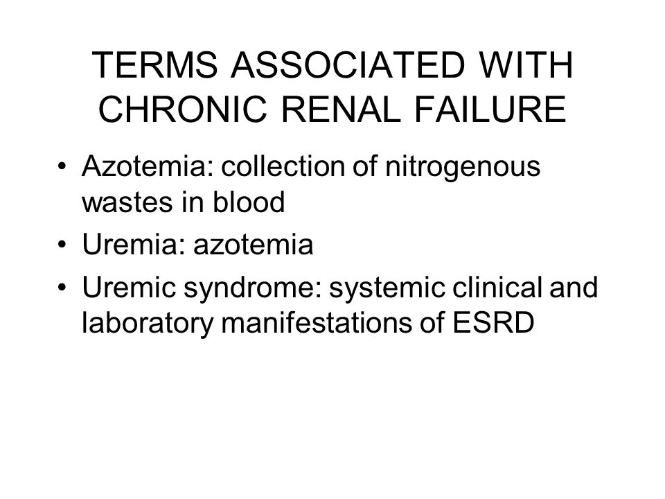 TERMS ASSOCIATED WITH CHRONIC RENAL FAILURE
