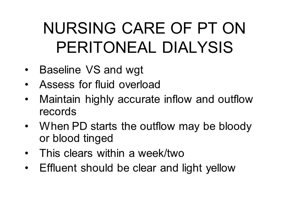 NURSING CARE OF PT ON PERITONEAL DIALYSIS